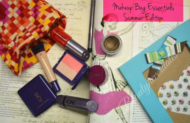 Makeup Bag essentials Summer Edition