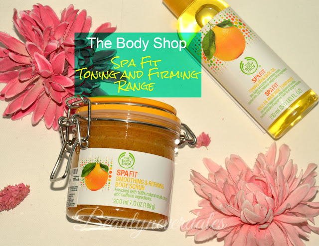 The Body Shop - Spa Fit Firming and toning Range
